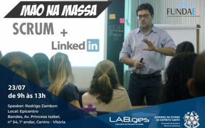Oficina Scrum e LinkedIn – 23/07/2019