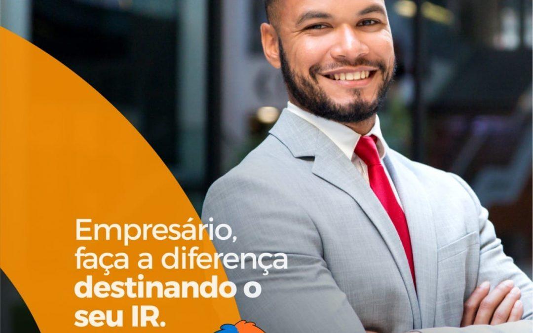 Empresário, faça a diferença destinando seu IR