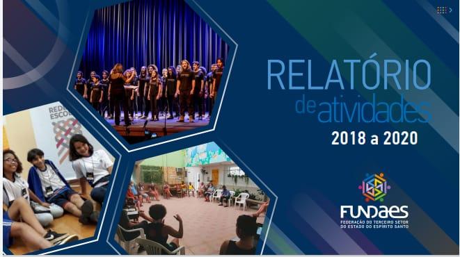 Relatório de Gestão 2018 a 2020 da Fundaes